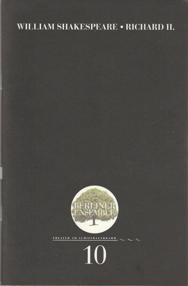 Programmheft Nr. 10 Shakespeare Richard II. Berliner Ensemble 2000
