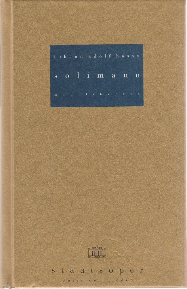 Programmheft Johann Adolf Hasse SOLIMANO Staatsoper unter den Linden 1999