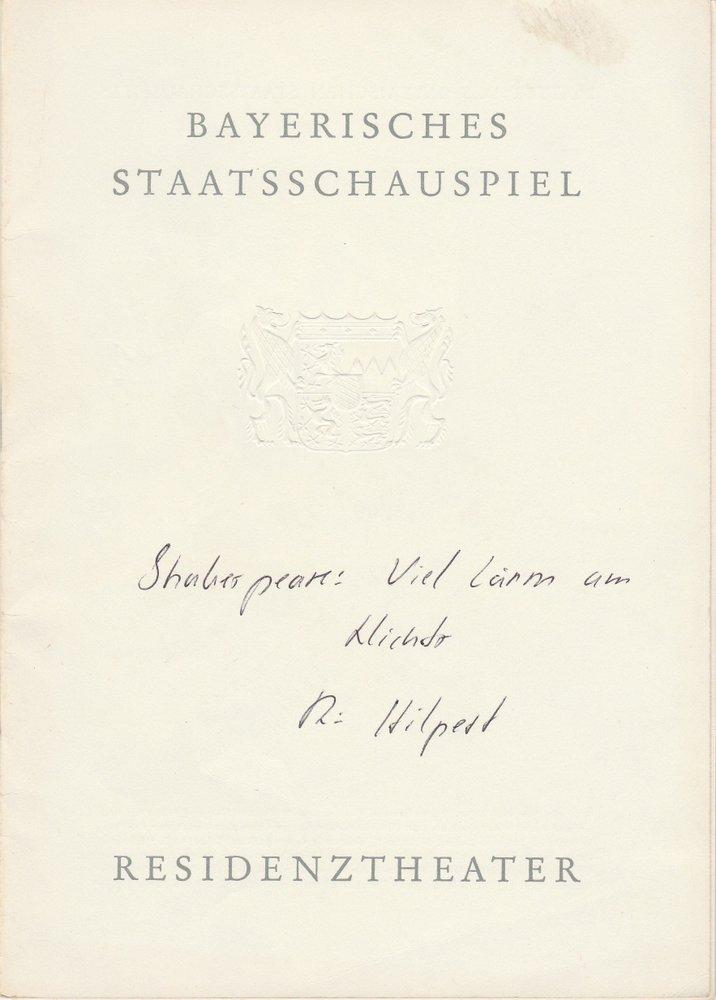 Programmheft William Shakespeare VIEL LÄRM UM NICHTS Residenztheater 1964