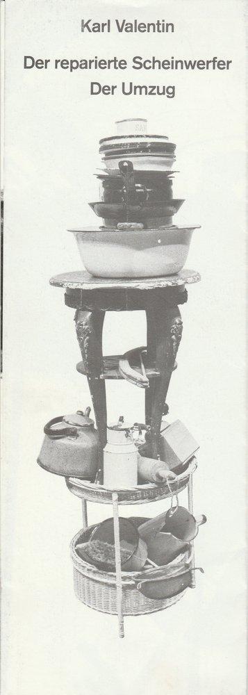 Programmheft K.Valentin DER REPARIERTE SCHEINWERFER / UMZUG  Schiller Werk. 1979