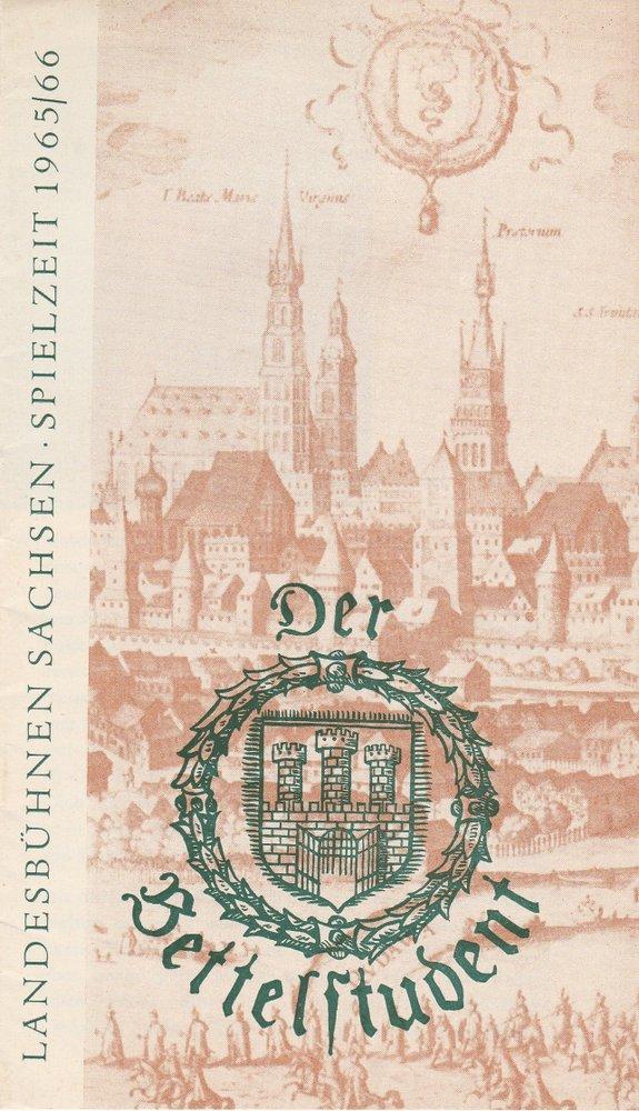 Programmheft Carl Millöcker DER BETTELSTUDENT Landesbühnen Sachsen 1965