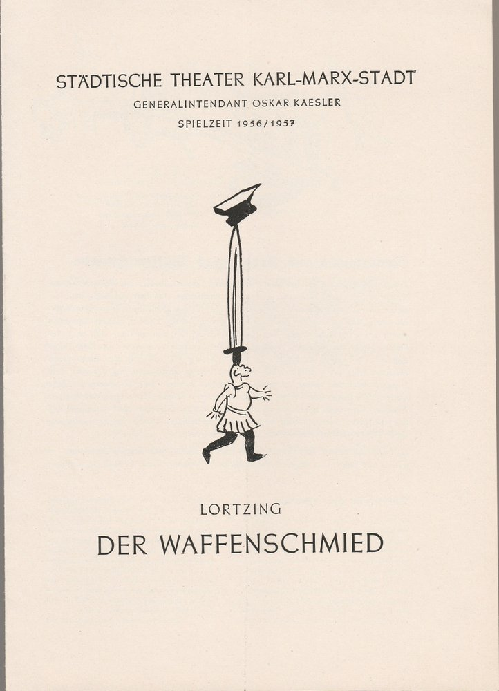 Programmheft Albert Lortzing DER WAFFENSCHMIED  Theater Karl-Marx-Stadt 1957