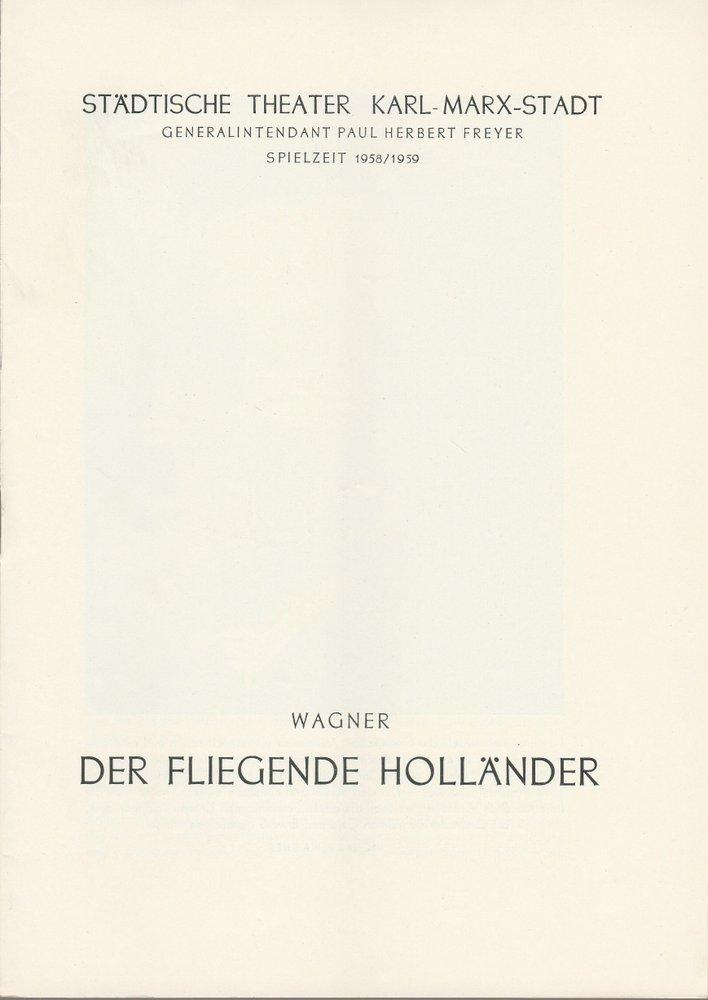 Programmheft Richard Wagner DER FLIEGENDE HOLLÄNDER  The. Karl-Marx-Stadt 1958