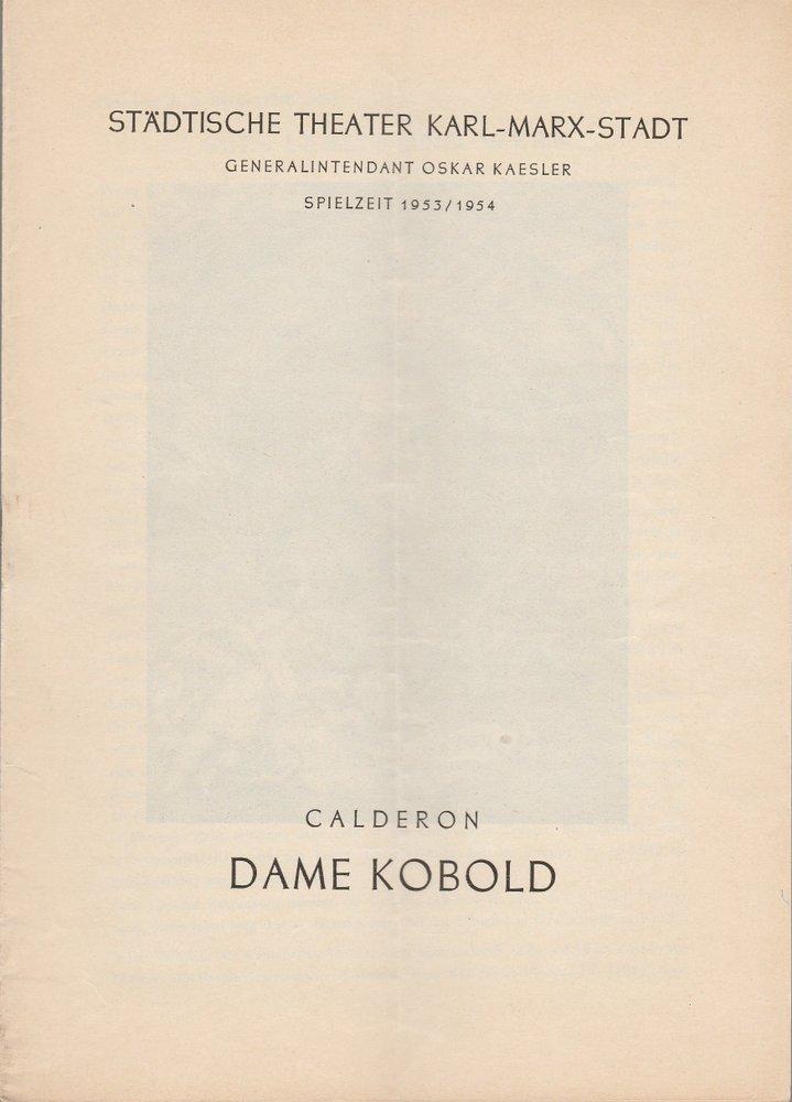 Programmheft Calderon DAME KOBOLD Städtische Theater Karl-Marx-Stadt 1953