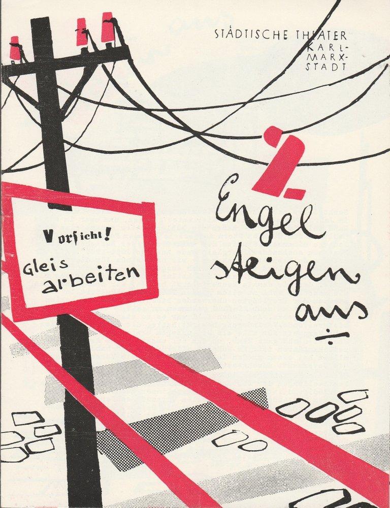 Programmheft G. Weisenborn ZWEI ENGEL STEIGEN AUS Theater Karl-Marx-Stadt 1960