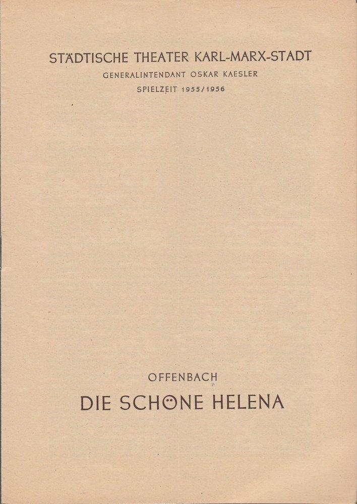 Programmheft Jacques Offenbach DIE SCHÖNE HELENA Theater Karl-Marx-Stadt 1955