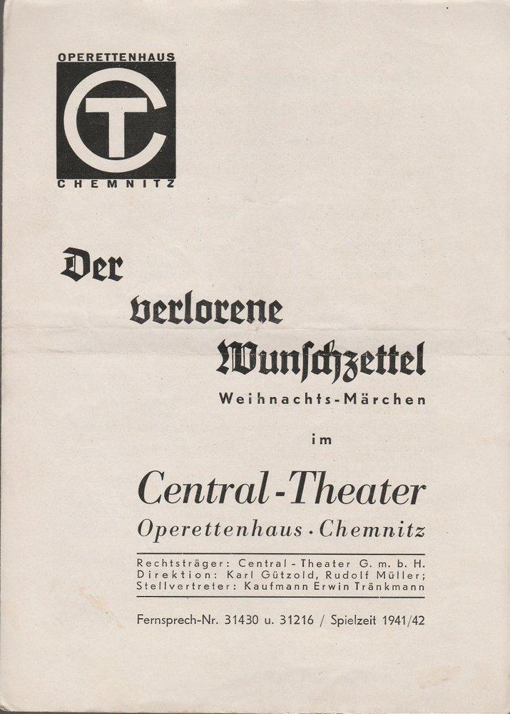 Programmheft Karl-Heinz Voigt DER VERLORERE WUNSCHZETTEL Central-Theater 1941