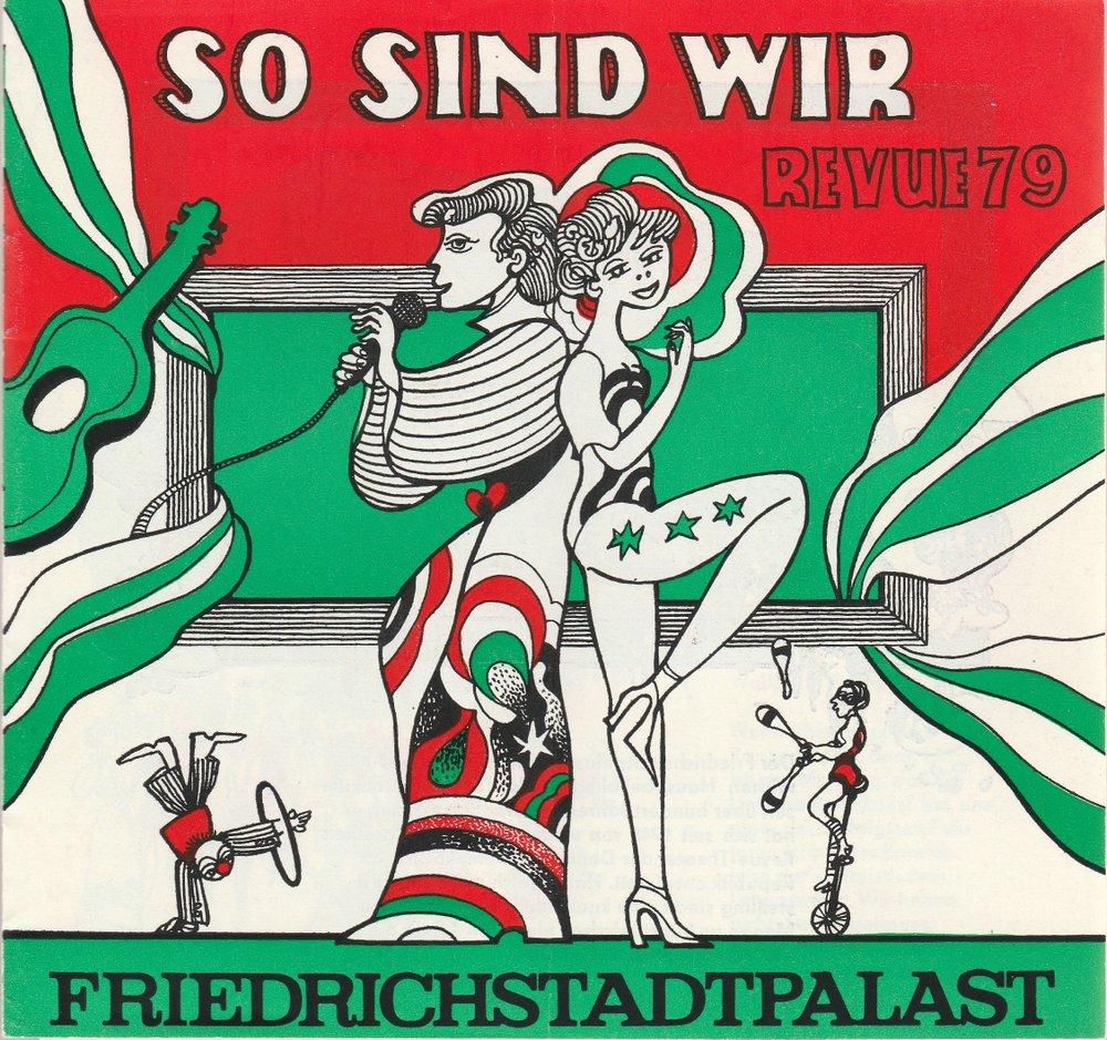 Programmheft SO SIND WIR REVUE 79 Friedrichstadtpalast 1979