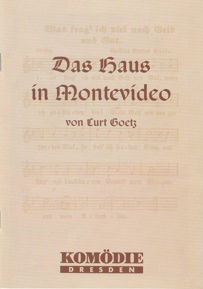 Programmheft Curt Goetz: DAS HAUS IN MONTEVIDEO Komödie Dresden 2000
