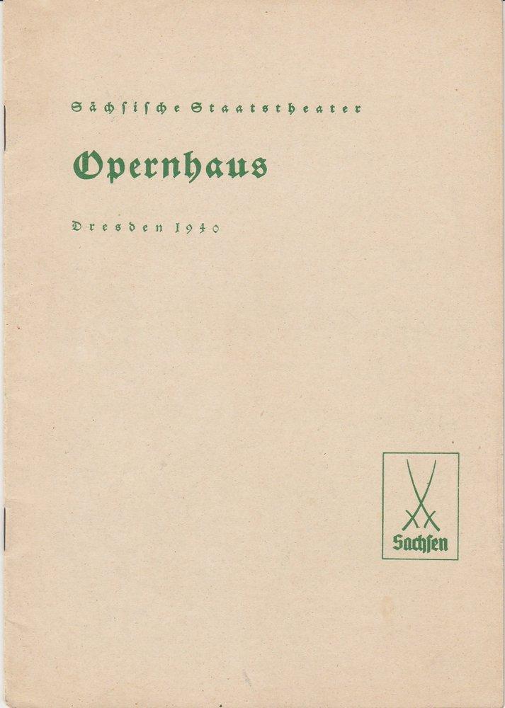 Programmheft DER WAFFENSCHMIED Oper von Albert Lortzing Opernhaus Dresden 1940