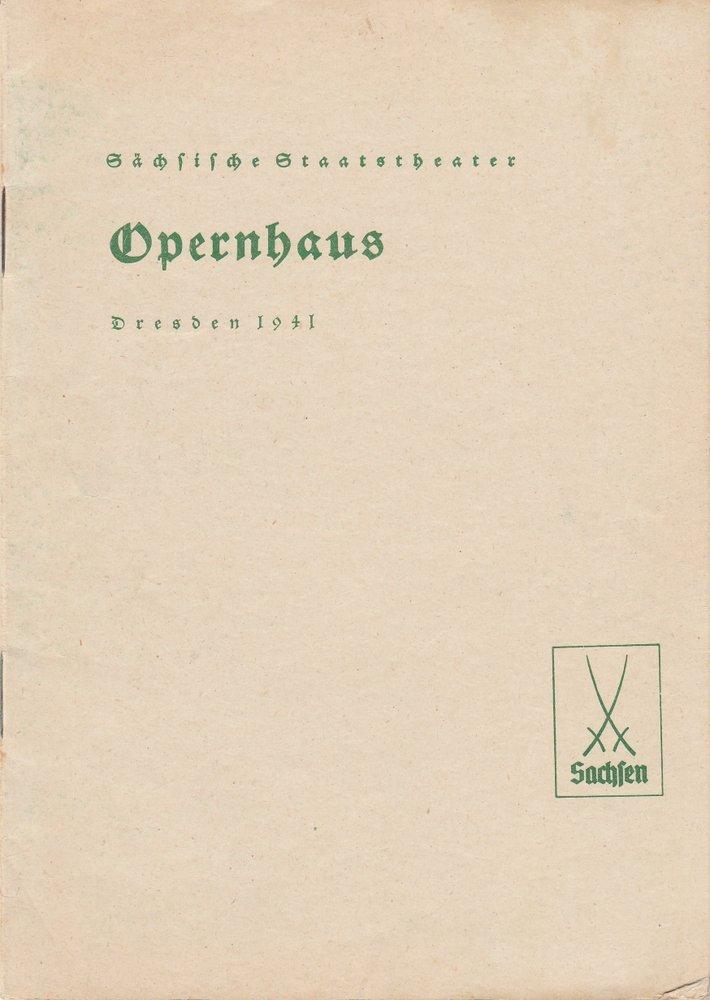 Programmheft Carl Maria von Weber: OBERON König der Elfen Operhaus Dresden 1941
