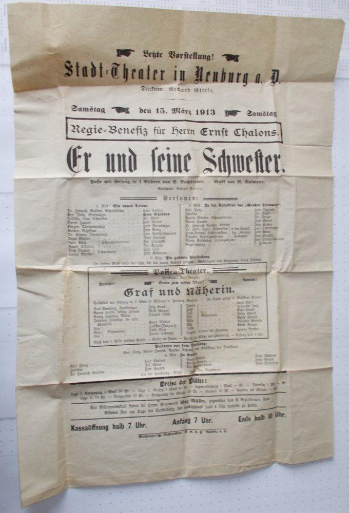 Theateraushang ER UND SEINE SCHWESTER Stadt=Theater in Neuburg a. Donau 1913