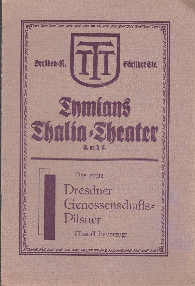 Programmheft MOPS, DER SPITZBUBE Tymians Thalia = Theater ca. 1927