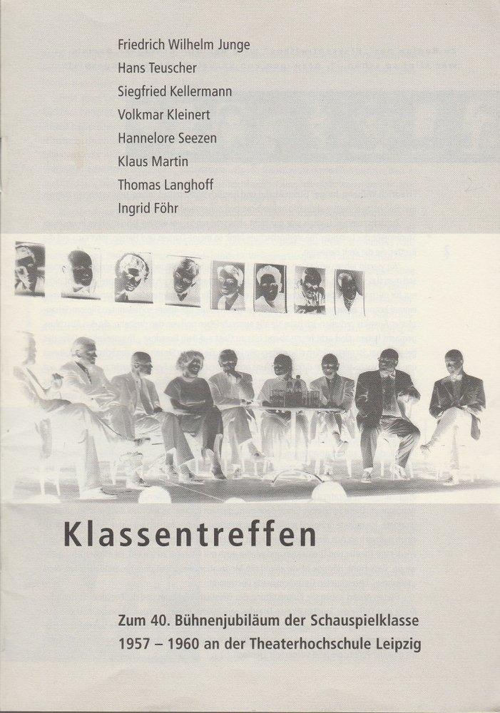 KLASSENTREFFEN Sächsische Akademie der Künste, Theater der Zeit