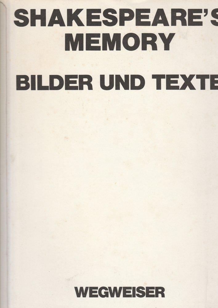 Shakespeare´s Memory. Bilder und Texte Schaubühne Berlin 1976