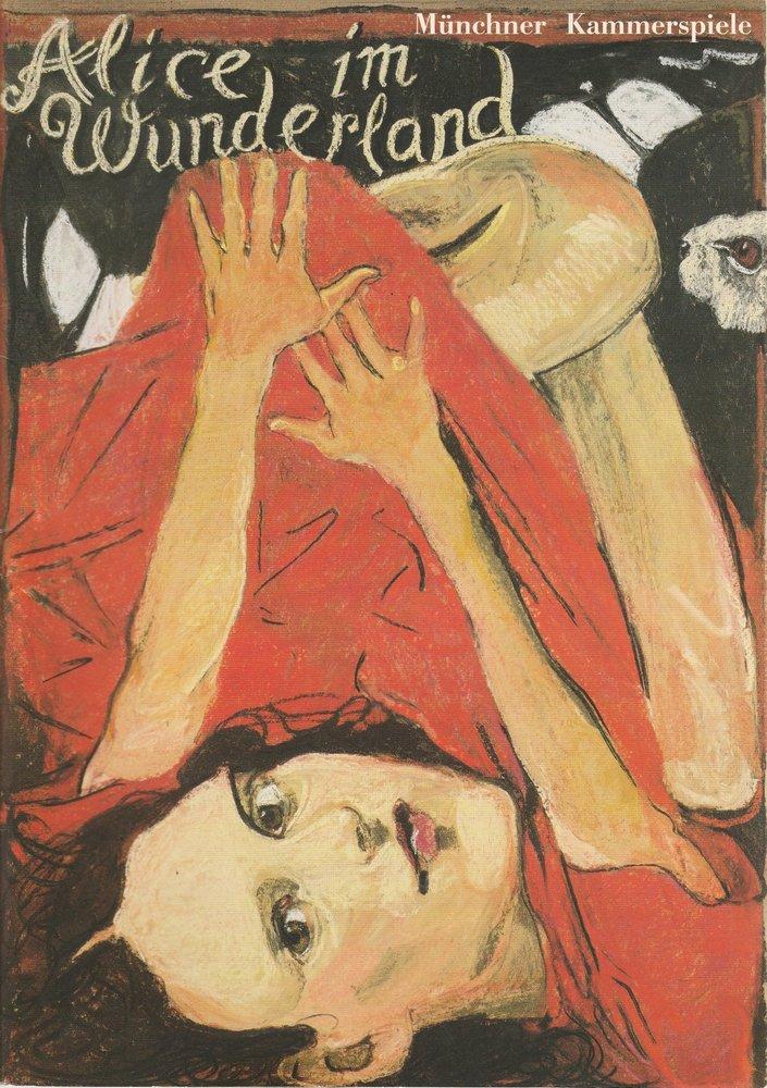 Programmheft Uraufführung Peter Zadek LEWIS CAROLLS ALICE IM WUNDERLAND 1996