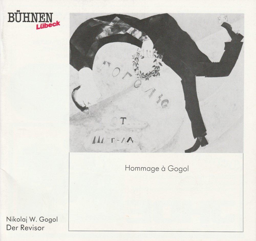 Programmheft Nikolaj W. Gogol DER REVISOR Kammerspiele Lübeck 1987