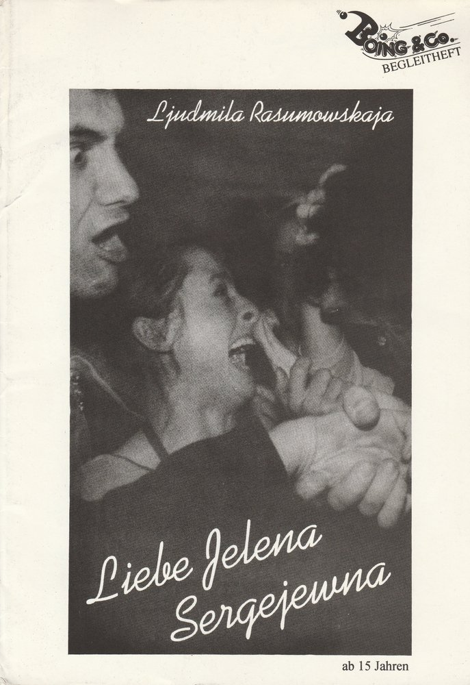 Ljudmila Rasumowskaja LIEBE JELENA SERGEJEWNA Boing & Co. Begleitheft