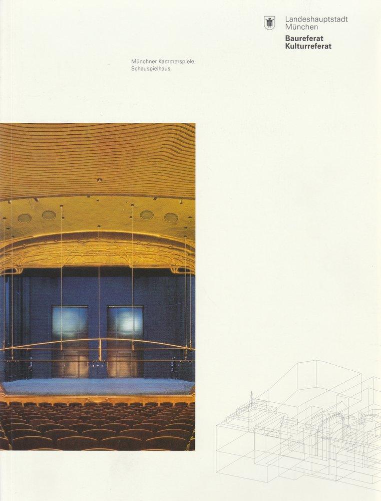 MÜNCHNER KAMMERSPIELE SCHAUSPIELHAUS ( Dokumentation der Bauarbeiten 2003 )