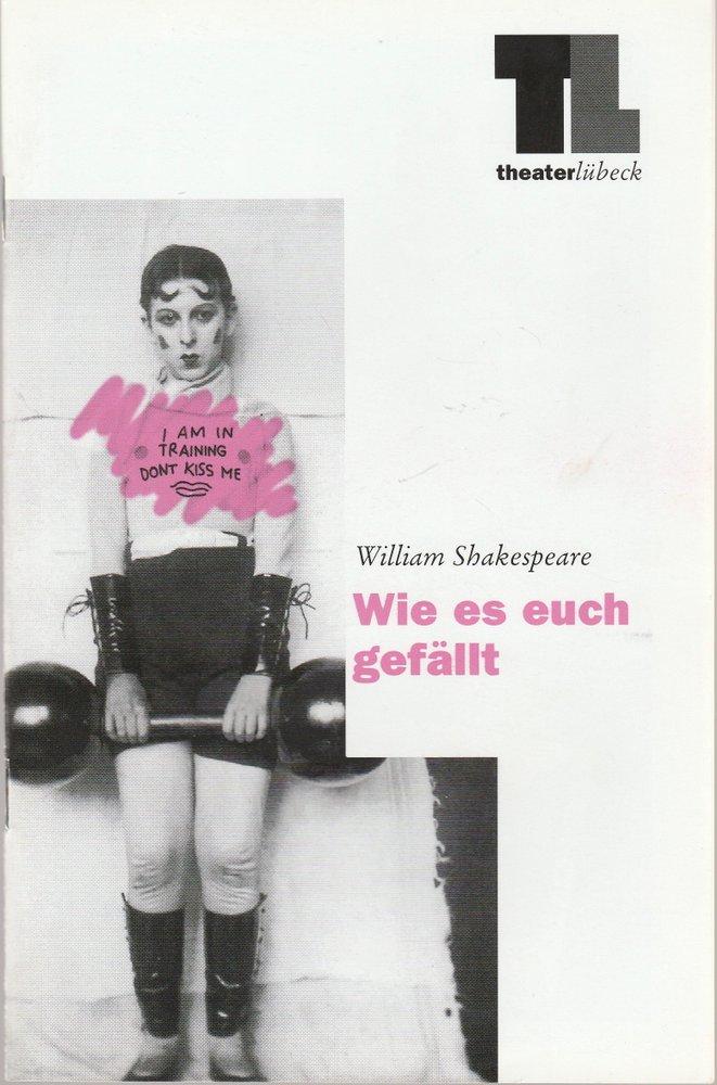 Programmheft William Shakespeare WIE ES EUCH GEFÄLLT Theater Lübeck 1999
