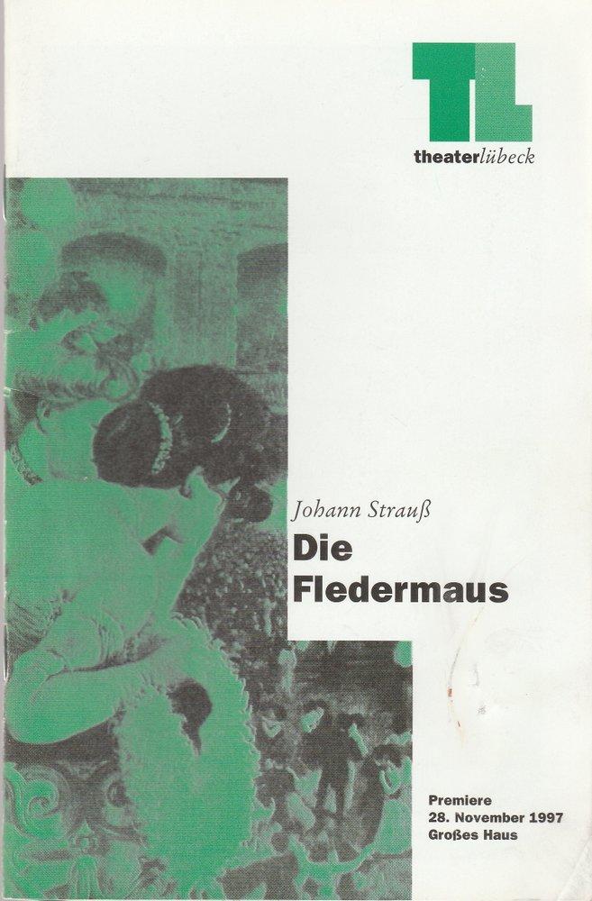 Programmheft Johann Strauß DIE FLEDERMAUS Theater Lübeck 1997