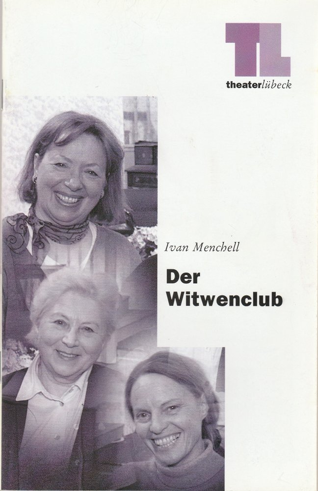 Programmheft Ivan Menchell DER WITWENCLUB Theater Lübeck 1999