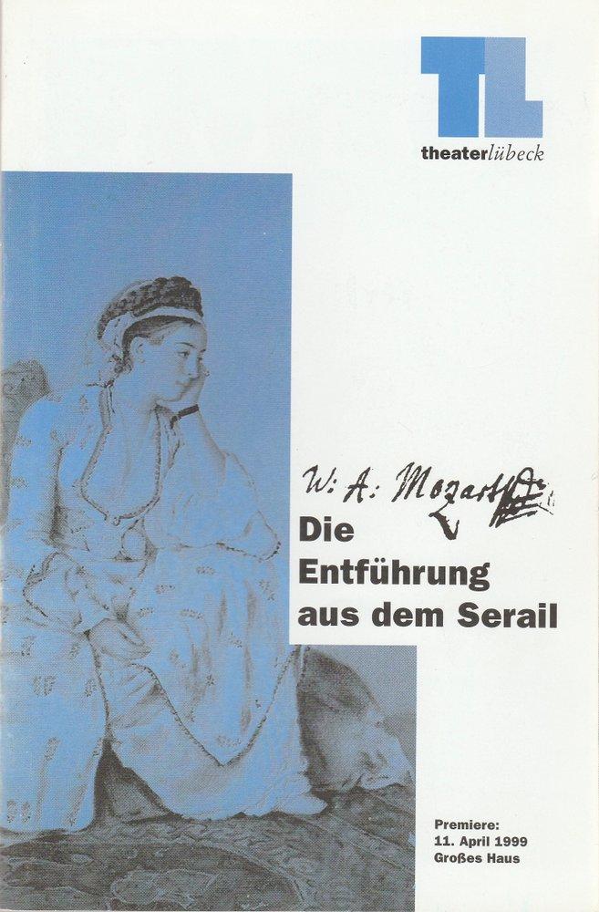 Programmheft Mozart DIE ENTFÜHRUNG AUS DEM SERAIL Theater Lübeck 1999