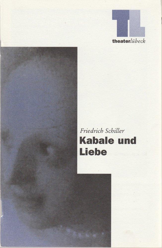 Programmheft Friedrich Schiller KABALE UND LIEBE Theater Lübeck 1996