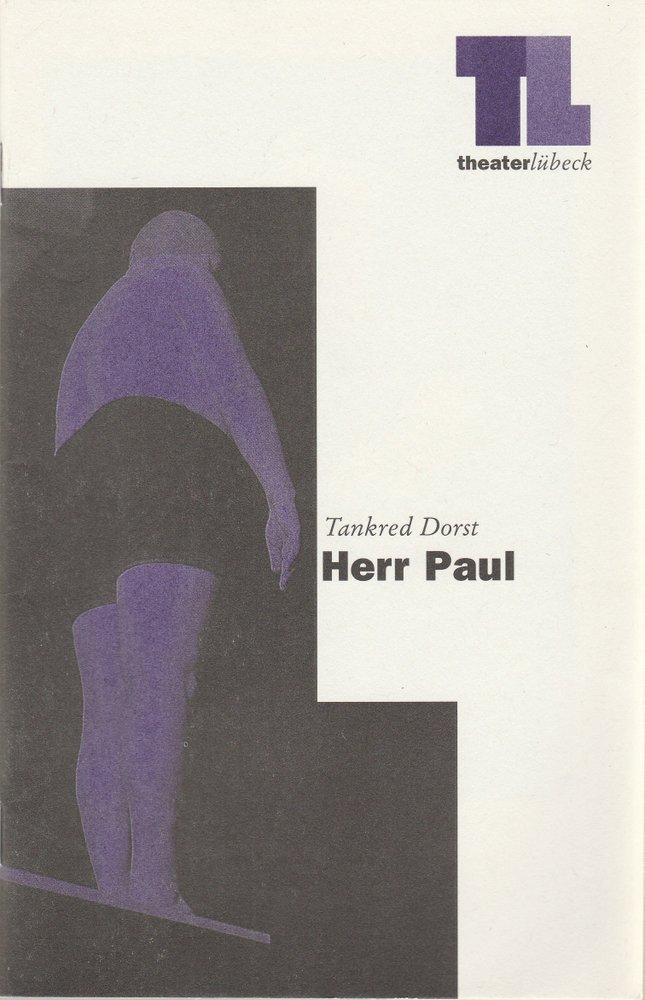 Programmheft Tankred Dorst HERR PAUL Theater Lübeck 1997