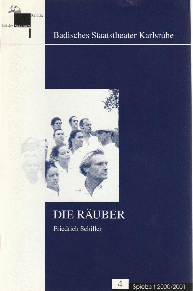 Programmheft Friedrich Schiller DIE RÄUBER Bad. Staatstheater Karlsruhe 2000
