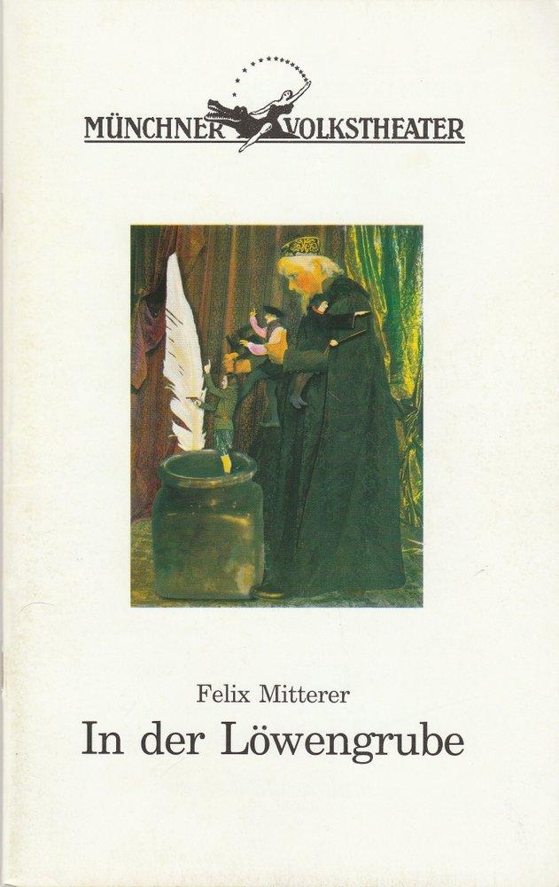 Programmheft Felix Mitterer IN DER LÖWENGRUBE Münchner Volkstheater 2000