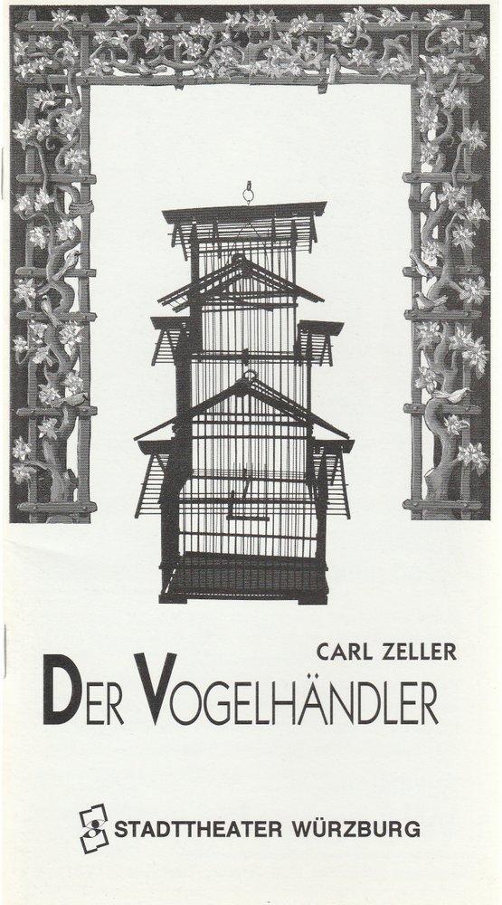 Programmheft Carl Zeller DER VOGELHÄNDLER Stadttheater Würzburg 1993