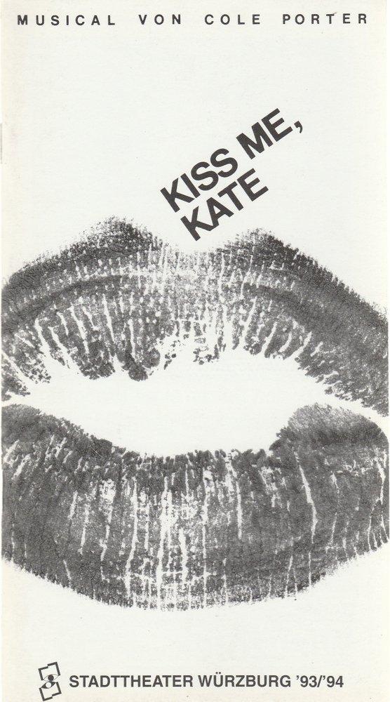 Programmheft Cole Porter KISS ME KATE Stadttheater Würzburg 1993
