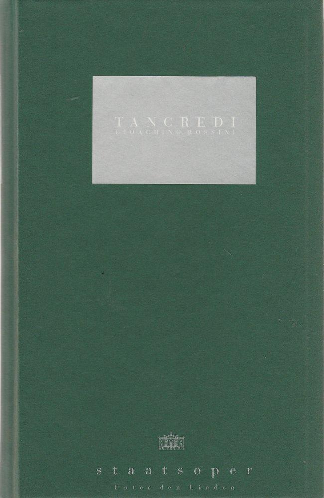 Programmbuch Gioachino Rossini TANCREDI Staatsoper Unter den Linden 1994