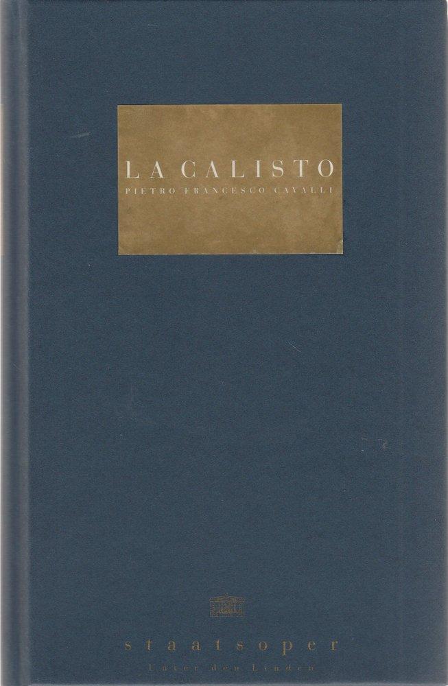 Programmbuch Pietro F. Cavalli LA CALISTO Staatsoper Unter den Linden 1996