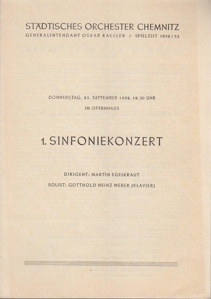 Programmheft 1. SINFONIEKONZERT Städtisches Orchester Chemnitz 1952