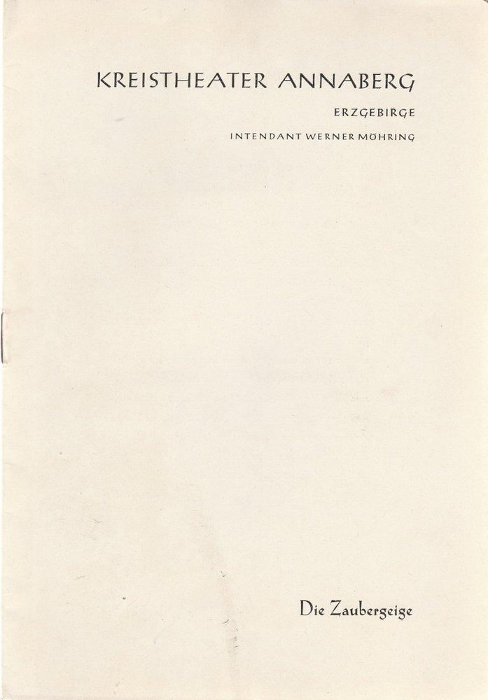 Programmheft Werner Egk DIE ZAUBERGEIGE Kreistheater Annaberg 1959