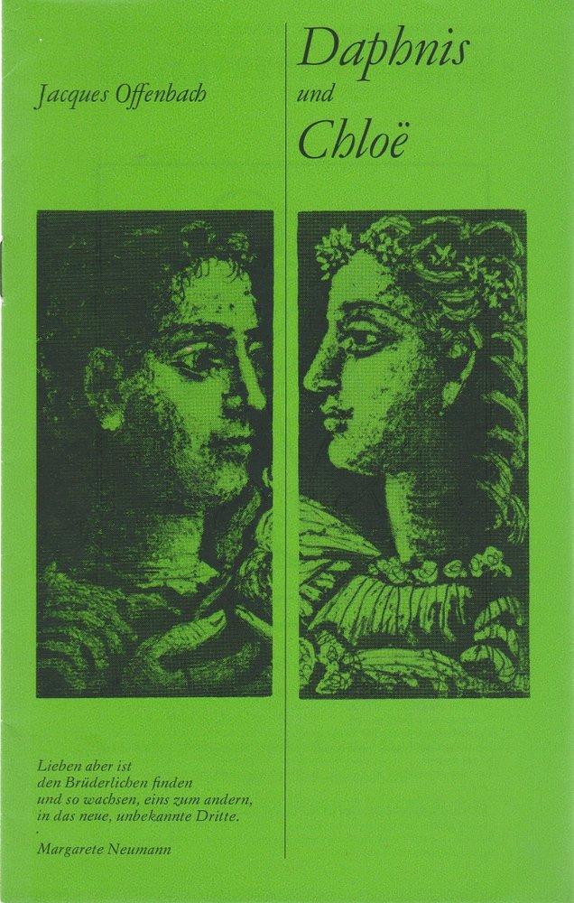 Programmheft Urauf. J. Offenbach DAPHNIS UND CHLOE Staatsoperette Dresden 1985