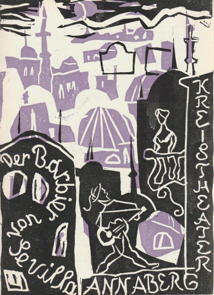 Programmheft G. Rossini DER BARBIER VON SEVILLA Kreistheater Annaberg 1961