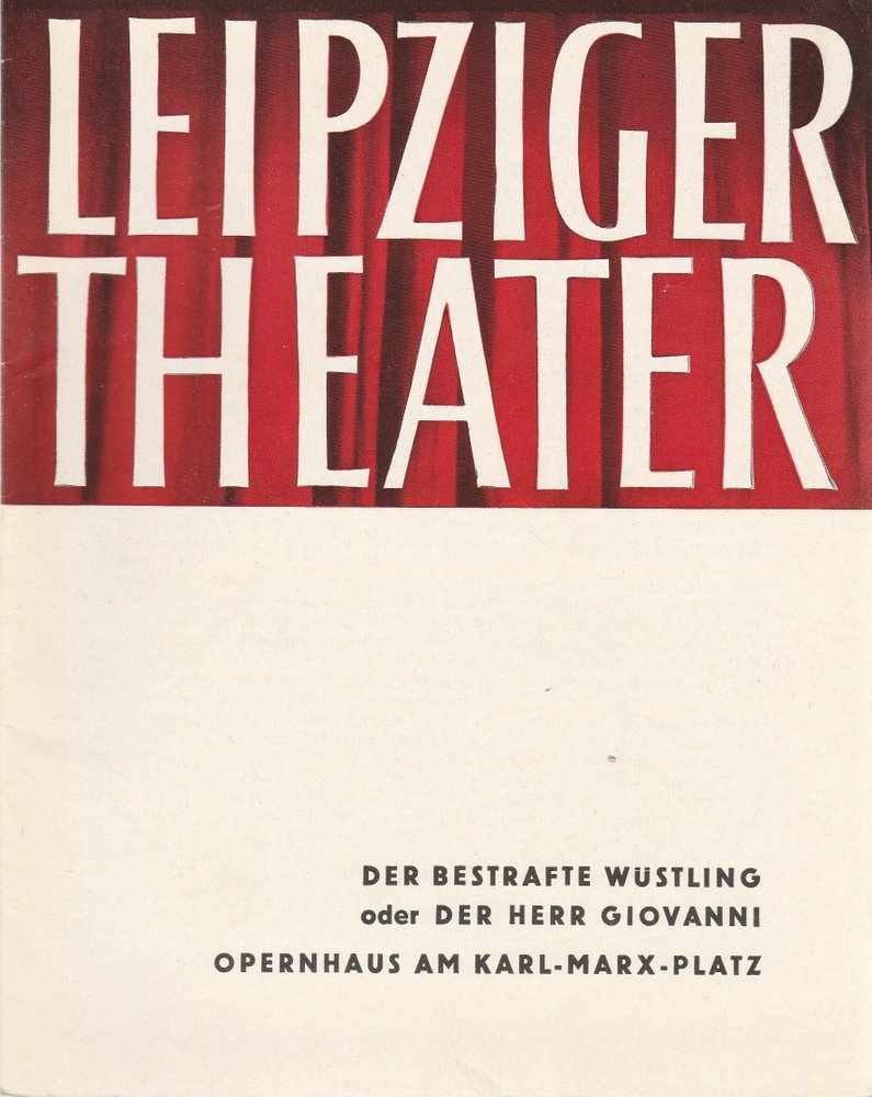 Programmheft W. A. Mozart DER BESTRAFTE WÜSTLING  Theater Leipzig 1962