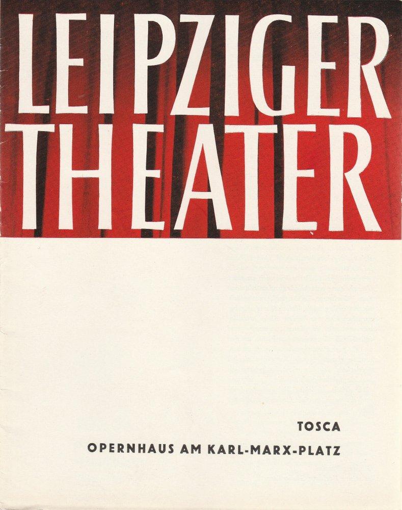 Programmheft Giacomo Puccini TOSCA Städtische Theater Leipzig 1966