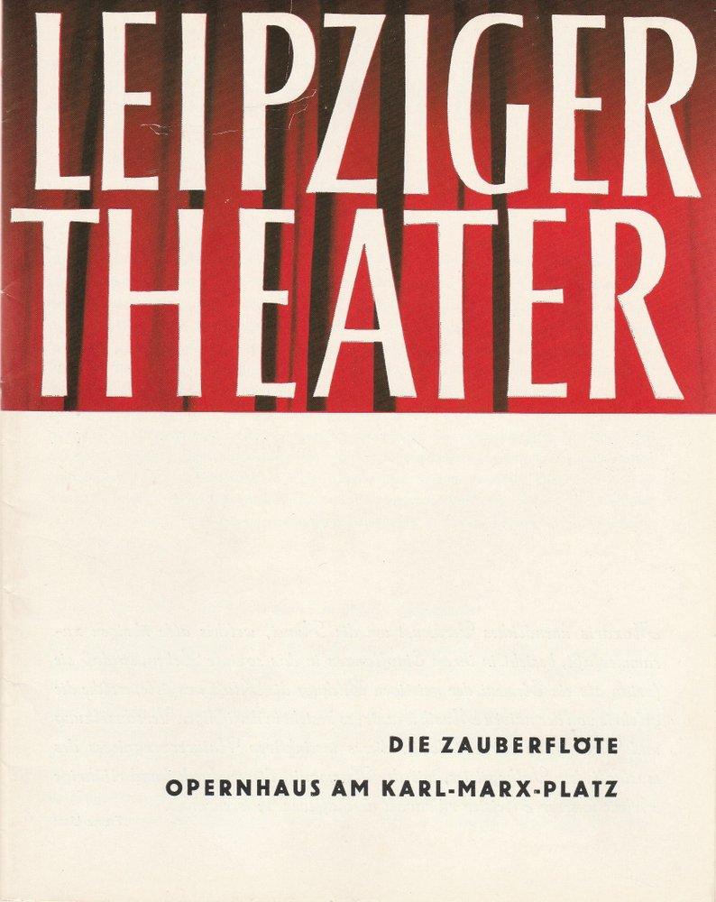Programmheft Wolfgang Amadeus Mozart DIE ZAUBERFLÖTE Theater Leipzig 1964