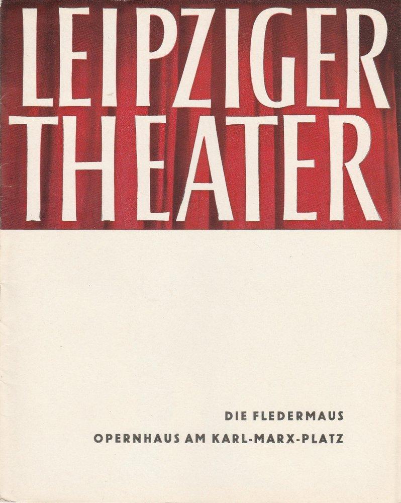 Programmheft Johann Strauss DIE FLEDERMAUS Theater Leipzig 1961