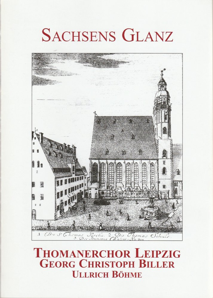 Programmheft Sachsens Glanz THOMANER CHOR LEIPZIG Kölner Philharmonie 2004