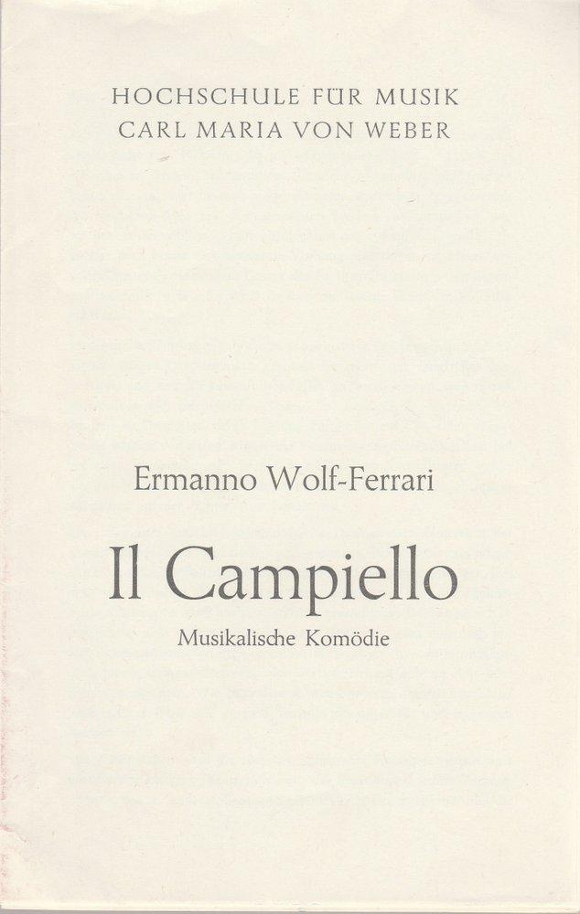 Programmheft Ermanno Wolf-Ferrari IL CAMPIELLO Hochschule für Musik Dresden 1979