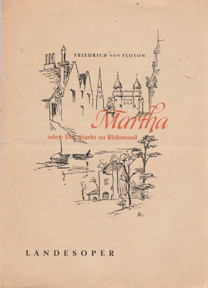 Programmheft Friedrich von Flotow MARTHA Landesoper Sachsen 1950