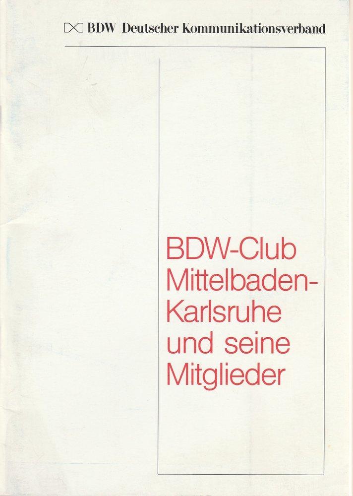 BDW-CLUB MITTELBADEN-KARLSRUHE UND SEINE MITGLIEDER 1984
