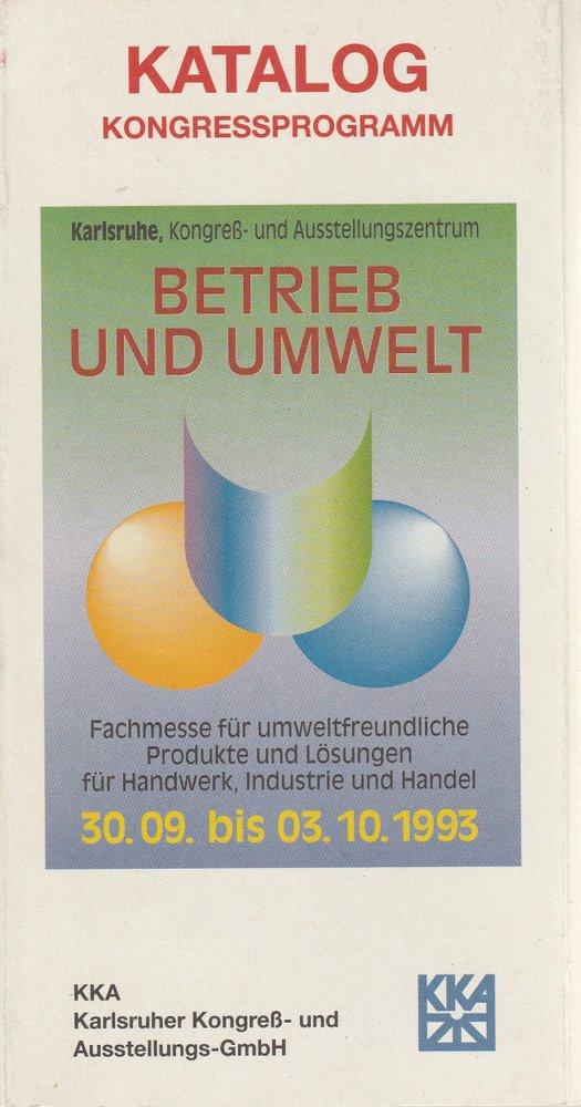 Katalog Kongressprogramm BETRIEB UND UMWELT 1993