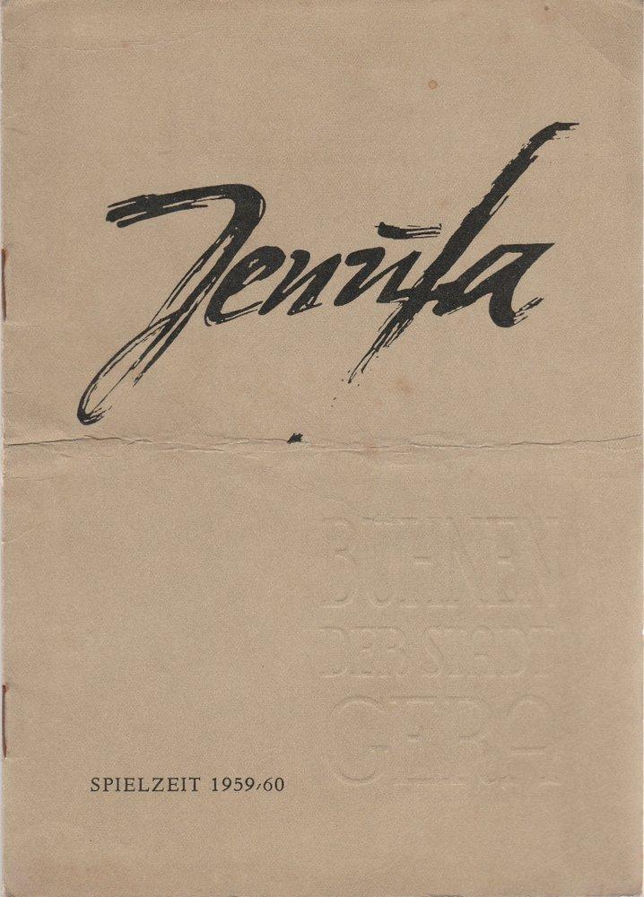 Programmheft Leos Janacek JENUFA Bühnen der Stadt Gera 1959