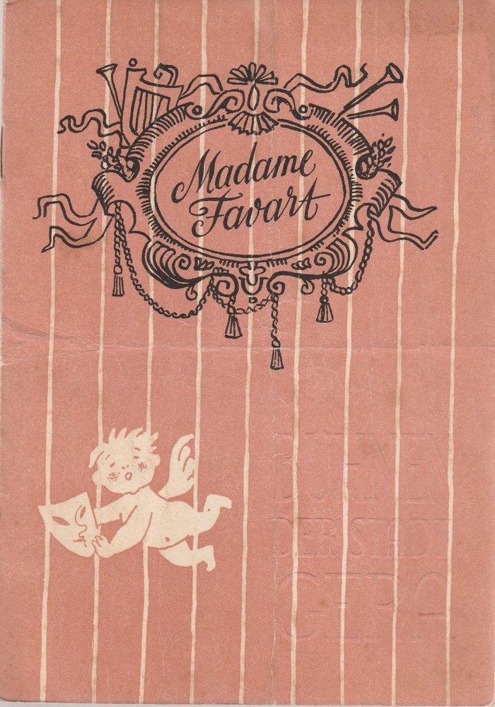 Programmheft Jacques Offenbach MADAME FAVART Bühnen der Stadt Gera 1958